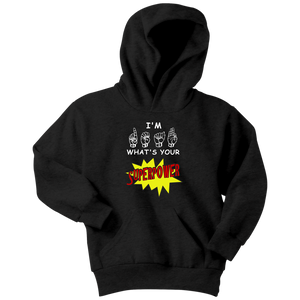 "Sign Language Hoodie ""Super Power"" Youth Pullover ASL Hoodie"