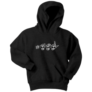"Sign Language Hoodie ""Hashtag ASL"" Youth Pullover ASL Hoodie"