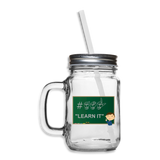 "ASL Merchandise ""ASL Learn It"" Mason Jar ASL Glassware - clear"
