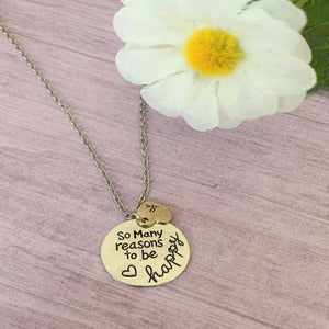 """So Many Reasons To Be Happy"" Necklace"