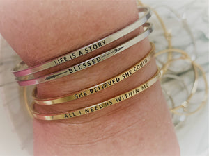 "Inspirational Message ""She Believed She Could"" Skinny Bracelets (Gold & Silver option)"