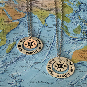 "Wanderlust Necklace ""Not All That Wander Are Lost"""