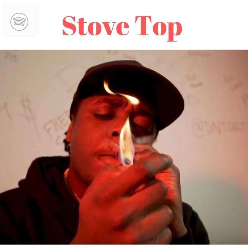 Stove Top Spotify Playlist Placement (13, 000+ Followers)