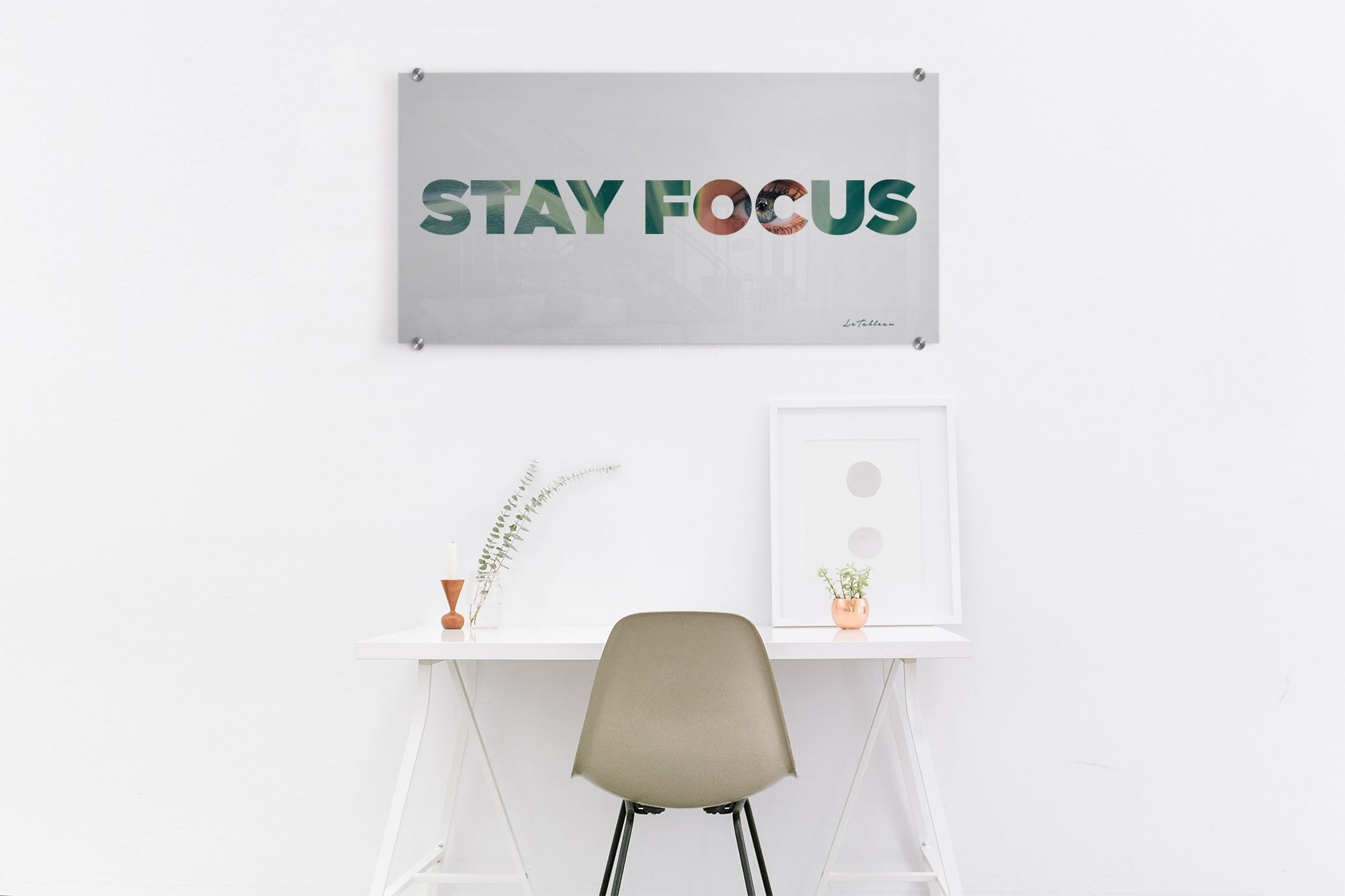 STAY FOCUS - Le Tableau