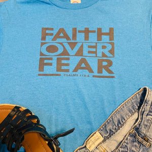 Faith Over Fear(T-Shirt)