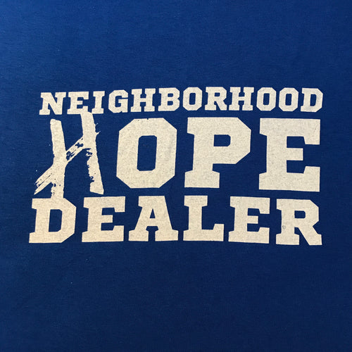 Neighborhood Hope Dealer (T-Shirt)