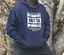 Load image into Gallery viewer, Straight Outta Darkness (Hoodie)