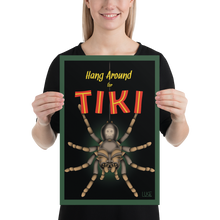 Load image into Gallery viewer, Hang Around For Tiki poster