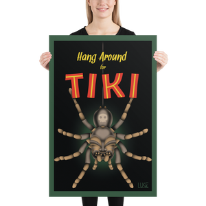 Hang Around For Tiki poster