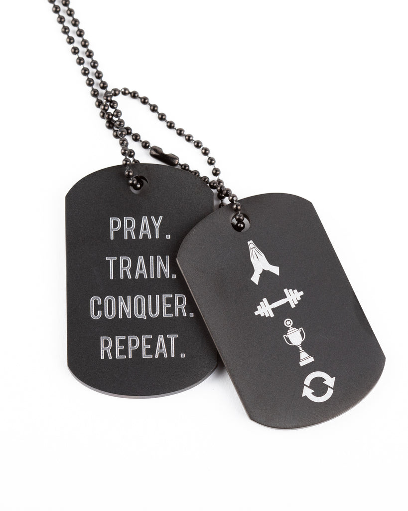 Pray Train Conquer Repeat Premium Double Dog Tag