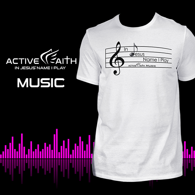 Active Faith Music EasyDri Shirt