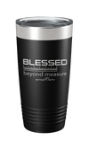 Blessed Beyond Measure Tumbler