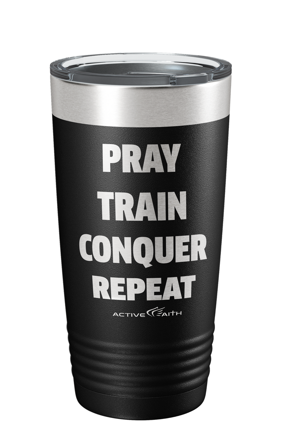 Pray Train Conquer Repeat Tumbler