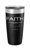Faith Over Fear Tumbler