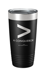 More Than A Conqueror Tumbler