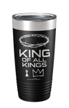 King Of All Kings Words Tumbler
