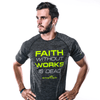 Men's Faith Without Works Performance Shirt