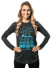 Women's I Can BOLD Longsleeve Shirt