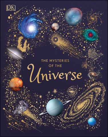 DK The Mysteries of the Universe: Discover the best-kept secrets of space - Hardback