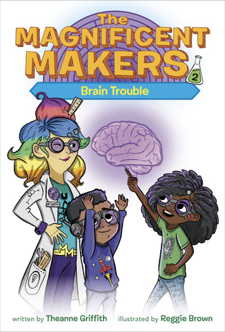 The Magnificent Makers #2: Brain Trouble - Paperback