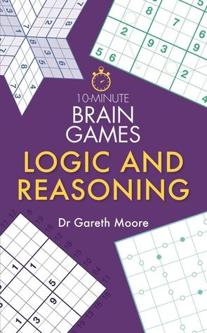 10-Minute Brain Games: Logic and Reasoning - Kool Skool The Bookstore