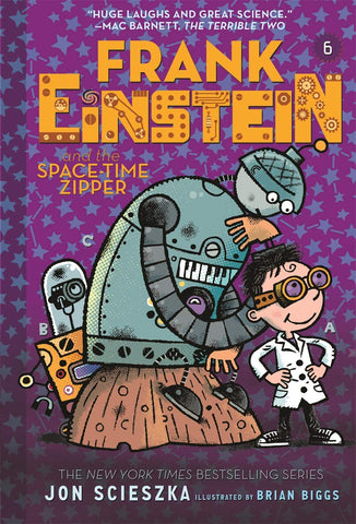Frank Einstein #6 :  And the Space-Time Zipper  - Paperback