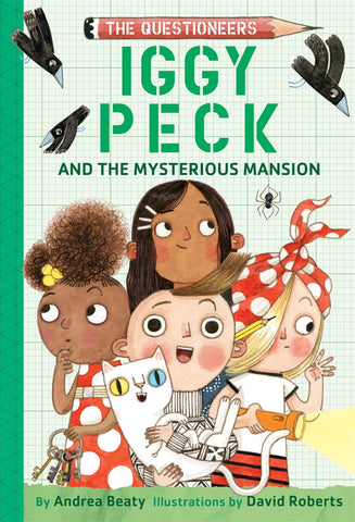 Iggy Peck and the Mysterious Mansion - Hardback