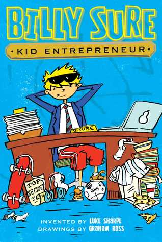 BILLY SURE 1: KID ENTREPRENEUR - Kool Skool The Bookstore