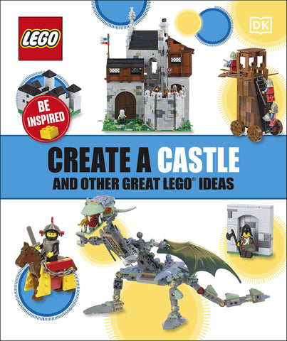 Create A Castle And Other Great LEGO Ideas - Paperback