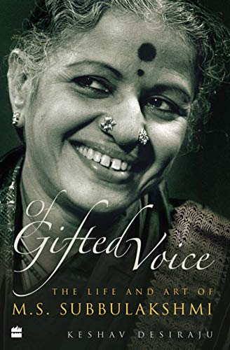 Of Gifted Voice : The Life and Art of M.S. Subbulakshmi - Paperback