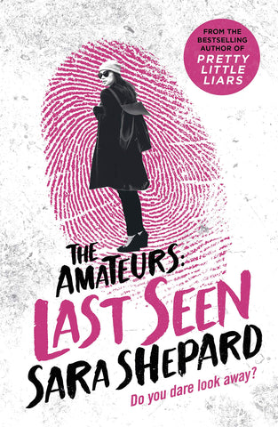 The Amateurs #3 : Last Seen - Paperback
