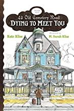 43 Old Cemetery Road #1 : DYING TO MEET YOU - Kool Skool The Bookstore