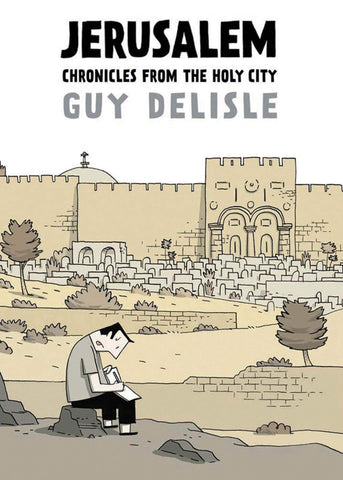 Jerusalem: Chronicles from the Holy City - Hardback