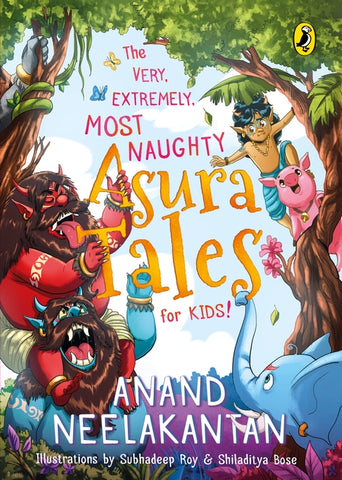 The Very, Extremely, Most Naughty Asura Tales for Kids - Paperback