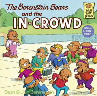 THE BERENSTAIN BEARS AND THE IN-CROWD - Kool Skool The Bookstore