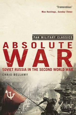 Absolute War: Soviet Russia in the Second World War - Paperback