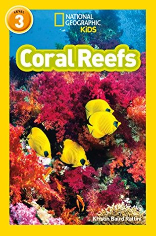 National Geographic Reader Level 3 : Coral Reefs - Paperback