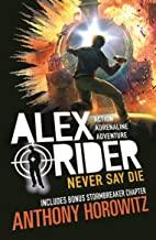 Alex Rider 11: Never Say Die - Kool Skool The Bookstore