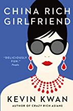 Crazy Rich Asians #2 : CHINA RICH GIRL FRIEND - Kool Skool The Bookstore