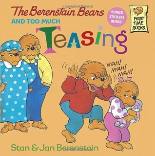 The Berenstain Bears and Too Much Teasing - Kool Skool The Bookstore