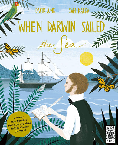 When Darwin Sailed the Sea - Hardback