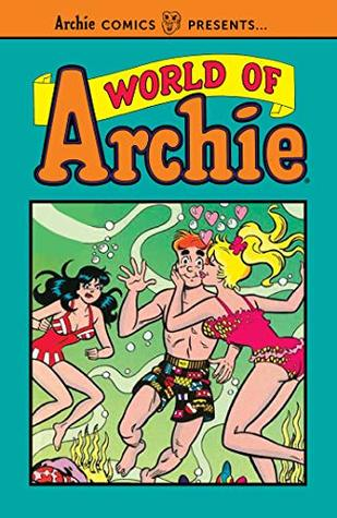 World of Archie Vol. 1 - Paperback