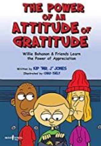 THE POWER OF AN ATTITUDE OF GRATITUDE - Kool Skool The Bookstore