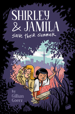 Shirley and Jamila Save Their Summer - Paperback