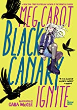 Black Canary: Ignite - Kool Skool The Bookstore