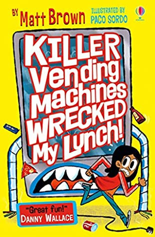 Killer Vending Machines Wrecked My Lunch - Paperback