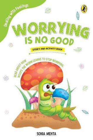 DEALING WITH FEELINGS  : WORRYING IS NO GOOD - Kool Skool The Bookstore