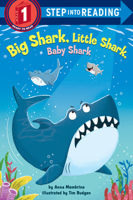Step Into Reading #1 : Big Shark, Little Shark, Baby Shark - Paperback