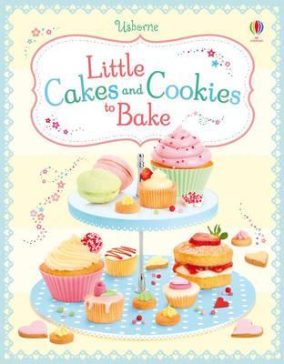 Usborne Little Cakes and Cookies to Bake - Spiral Bound