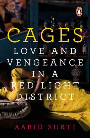 Cages: Love and Vengeance in a Red-light District - Hardback